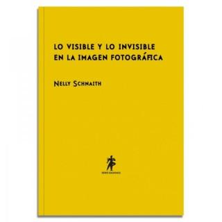 lo-visible-y-lo-invisible-en-la-imagen-fotografica-nelly-schnaith
